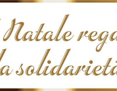 A Natale regala la solidarietà