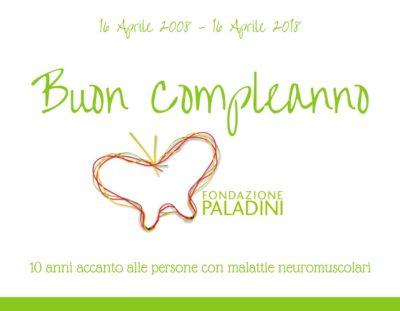 Buon compleanno Fondazione Paladini!