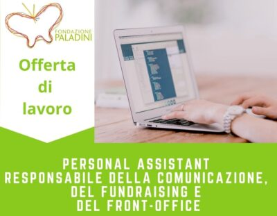 Offerta di lavoro: contratto part time per Personal Assistant responsabile della Comunicazione, del Fundraising e del Front-Office